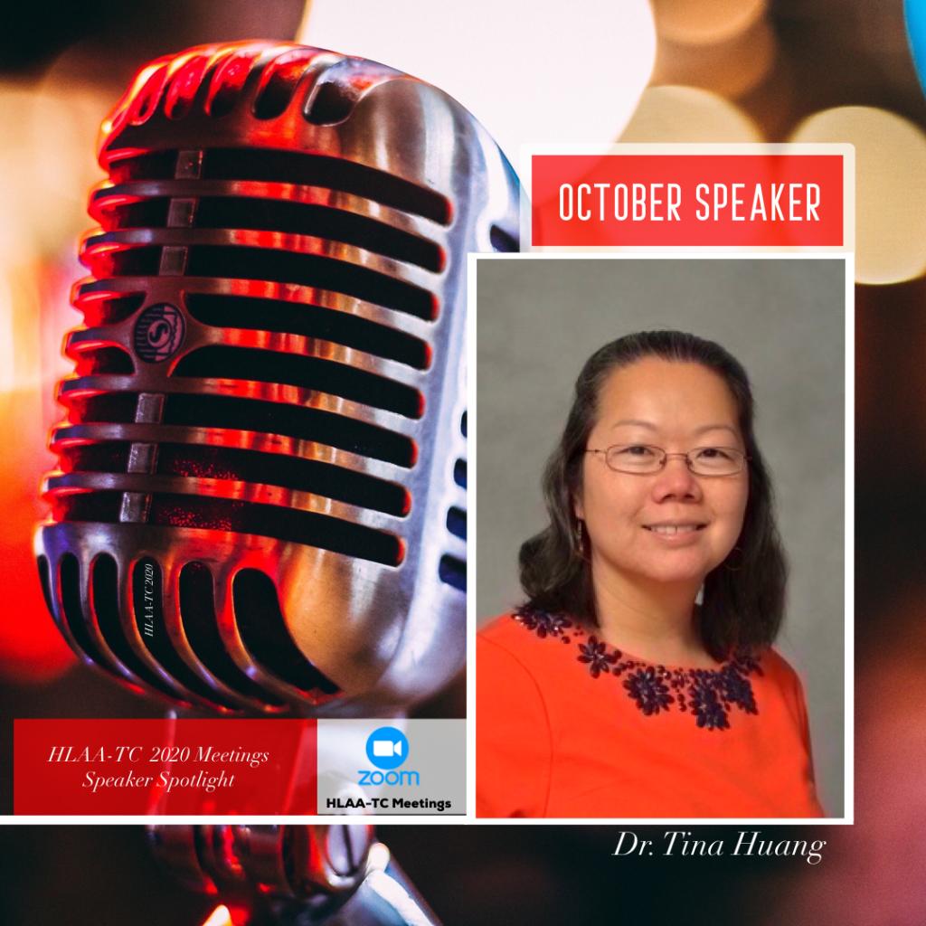 October Speaker Dr. Tina Huang
